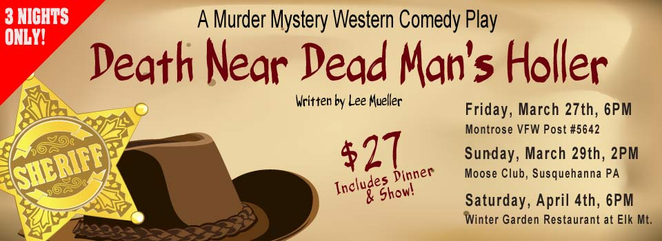 Death Near Dead Man's Holler Diner Theatre
