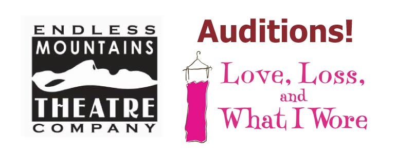 Announcing EMTC Auditions for Love, Loss, and What I Wore